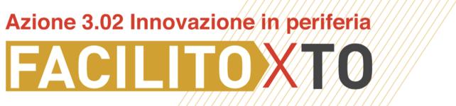 Azione 3.02 Innovazione in periferia – FACILITO X TO